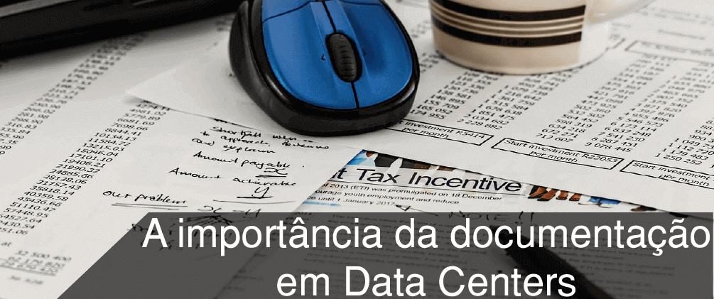 Documentação de Datacenter e sua Importância