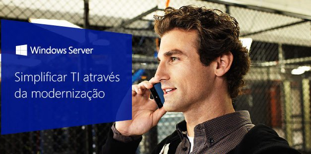 Simplifique sua TI com Windows Server 2016