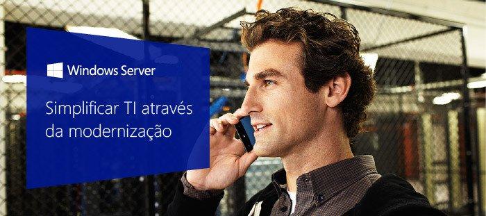 Simplifique sua TI com Windows Server 2016