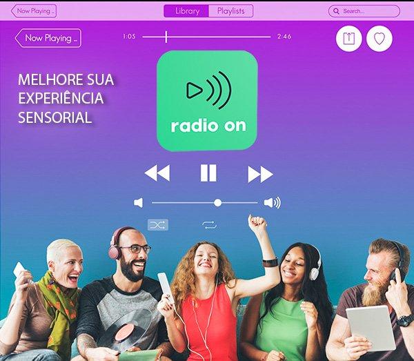 Radio on, solução de marketing sensorial para seu negócio.
