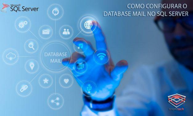 SQL Server – Configurando o DataBase Mail